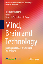 Mind, Brain and Technology - Learning in the Age of Emerging Technologies