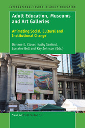 Adult Education, Museums and Art Galleries - Animating Social, Cultural and Institutional Change